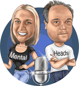 Mental Heads Podcast